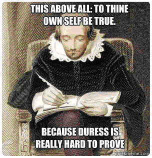 Duress is hard to prove